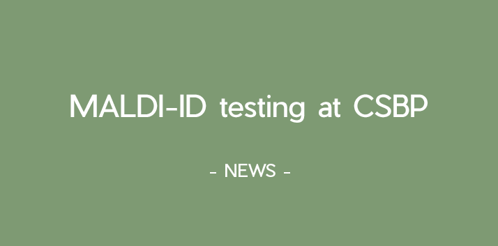 MALDI-ID testing available through CSBP